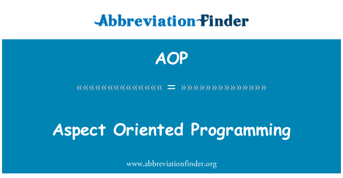 AOP: Aspect Oriented Programming