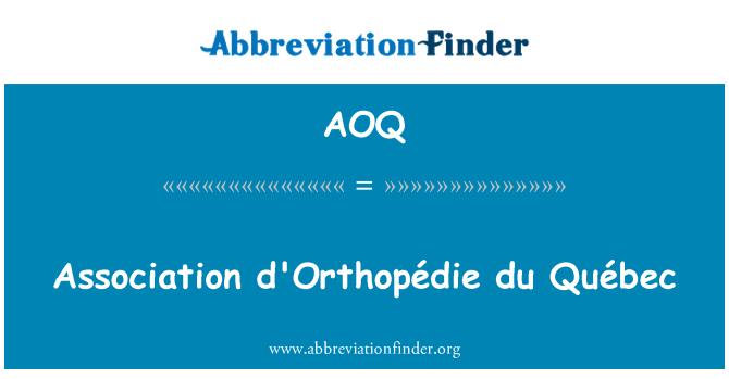 AOQ: Association d'Orthopédie du Québec