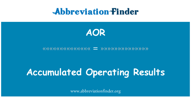AOR: Accumulated Operating Results