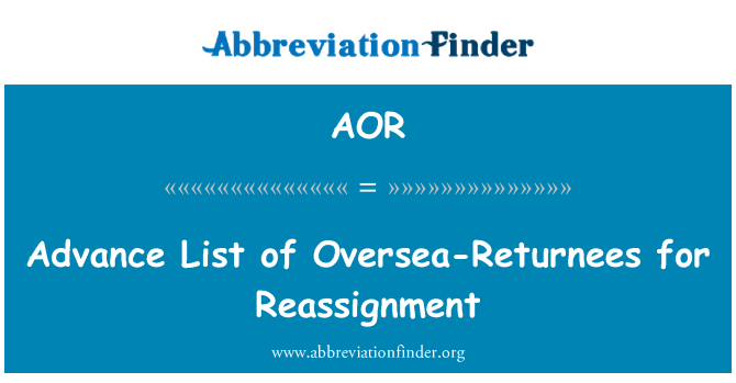 AOR: Advance List of Oversea-Returnees for Reassignment