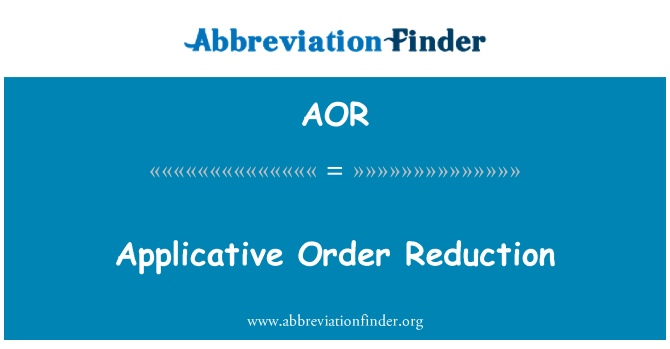 AOR: Applicative Order Reduction