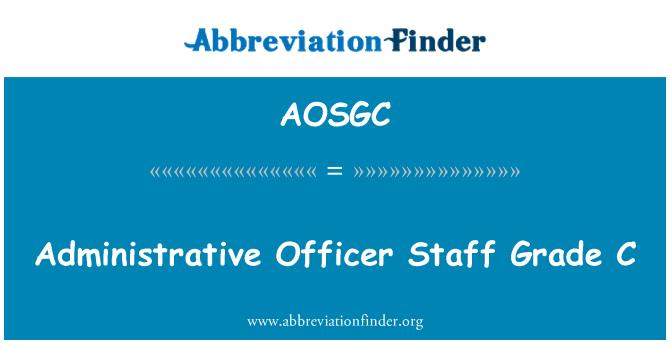 AOSGC: Administrative Officer Staff Grade C
