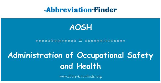 AOSH: Administración de seguridad y salud ocupacional