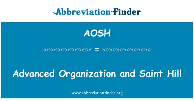 AOSH: 先进的组织和圣山