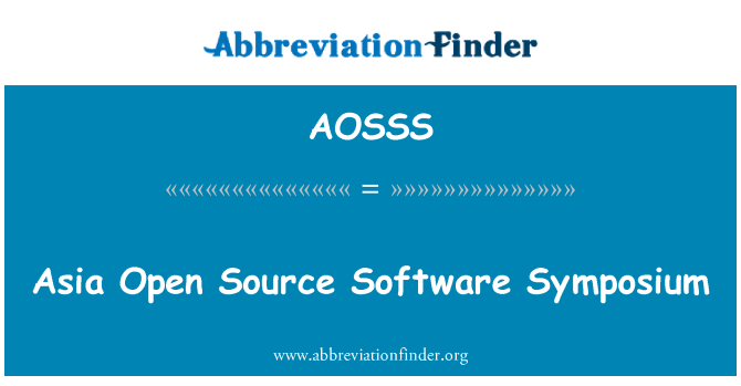 AOSSS: Asia Open Source Software Symposium