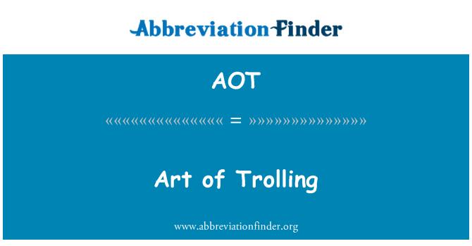 AOT: Art of Trolling