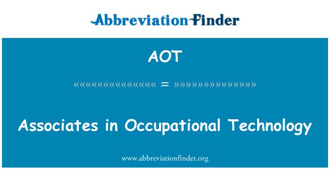 AOT: Associates in Occupational Technology