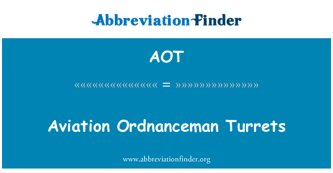 AOT: Aviation Ordnanceman Turrets