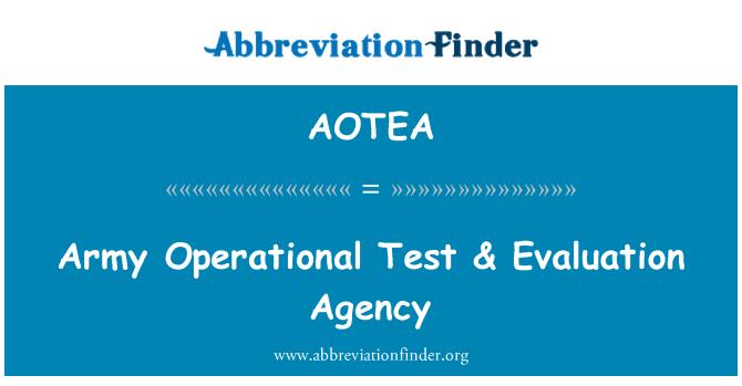 AOTEA: Army Operational Test & Evaluation Agency
