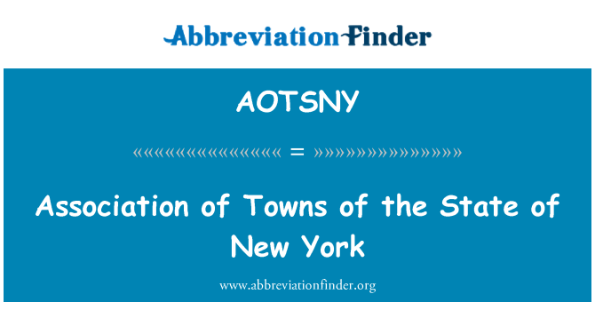 AOTSNY: Association of Towns of the State of New York