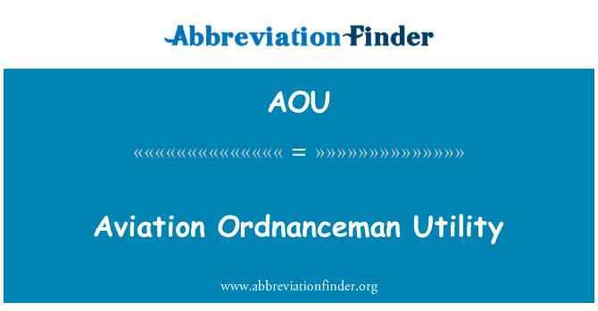 AOU: Aviation Ordnanceman Utility