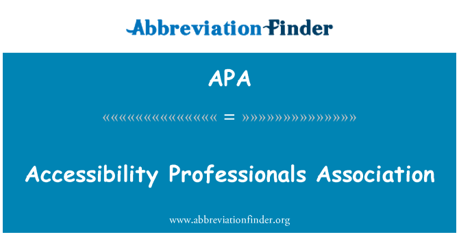 APA: Accessibility Professionals Association