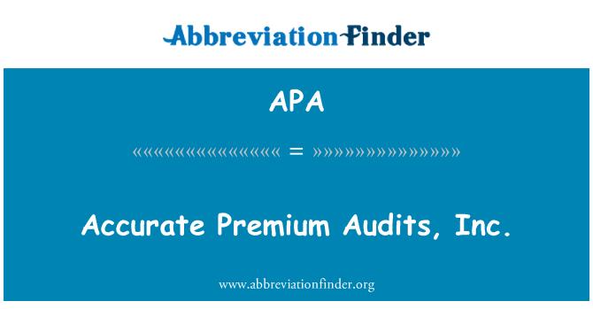 APA: Accurate Premium Audits, Inc.