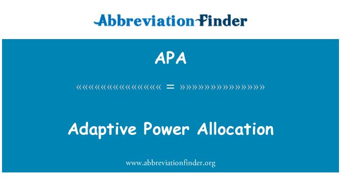APA: Adaptive Power Allocation
