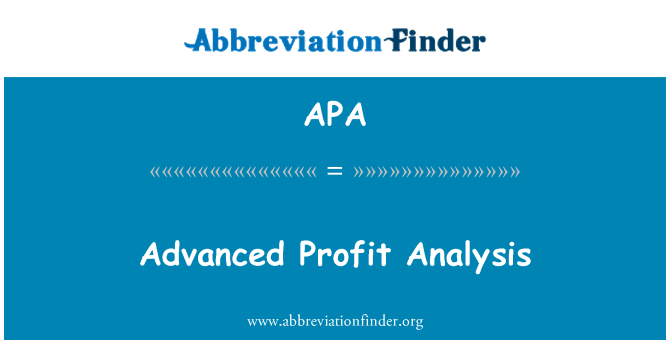 APA: Advanced Profit Analysis