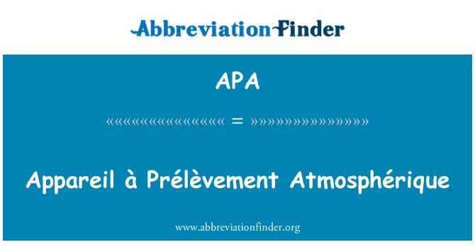 APA: Appareil à Prélèvement Atmosphérique