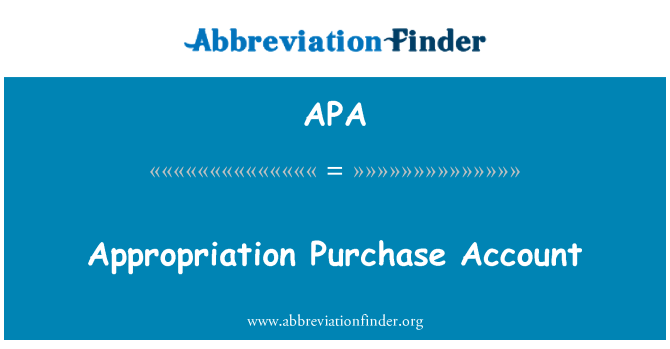 APA: Appropriation Purchase Account