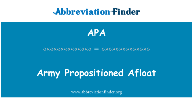 APA: Army Propositioned Afloat