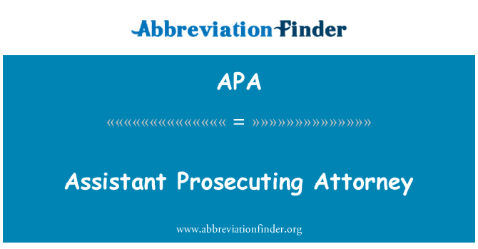 APA: Assistant Prosecuting Attorney