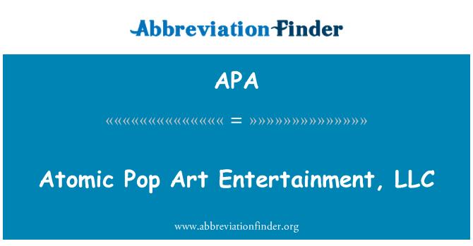 APA: Atomic Pop Art Entertainment, LLC