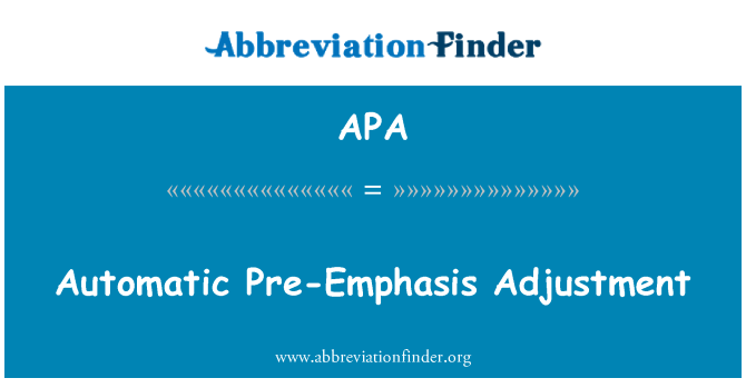 APA: Automatic Pre-Emphasis Adjustment