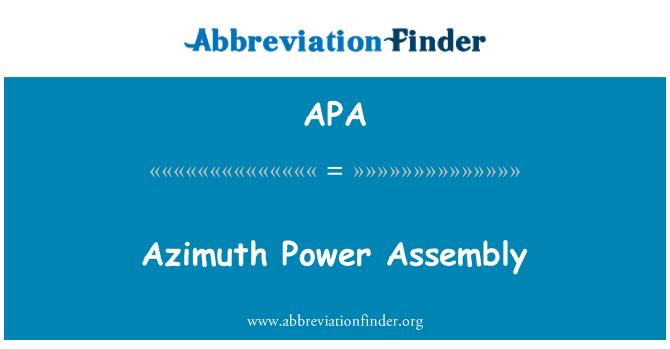 APA: Azimuth Power Assembly