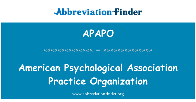 APAPO: American Psychological Association Practice Organization