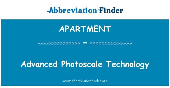 APARTMENT: Teknologi Photoscale yang canggih