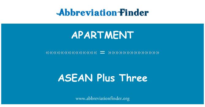 APARTMENT: ASEAN mais três