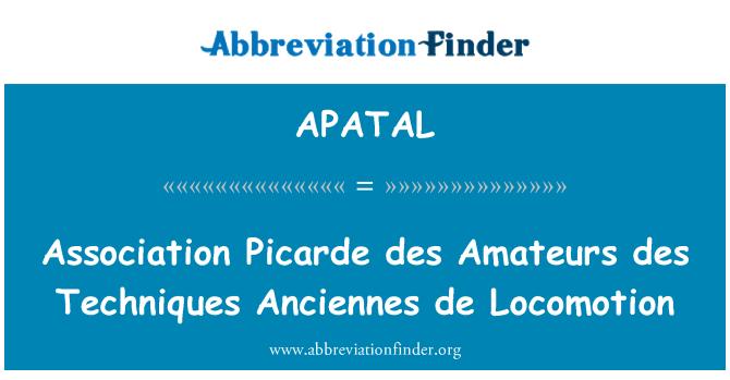 APATAL: Association Picarde des Amateurs des Techniques Anciennes de Locomotion