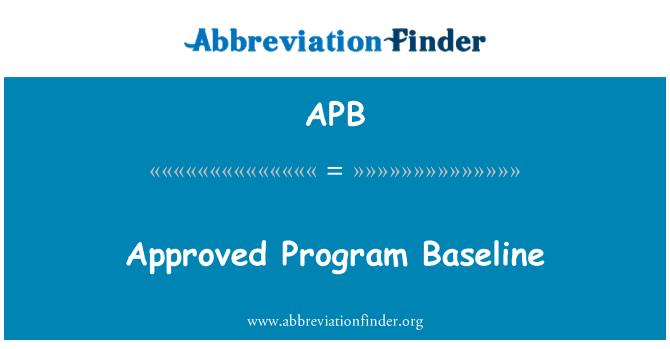 APB: Approved Program Baseline