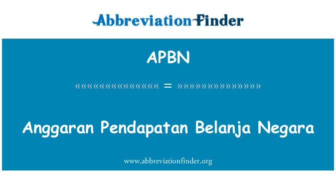 APBN: Anggaran Pendapatan Belanja Negara