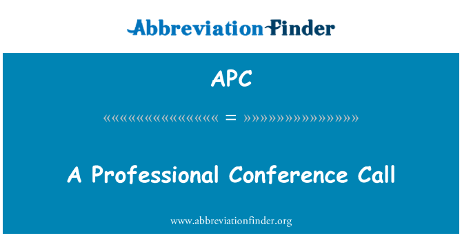 APC: A Professional Conference Call