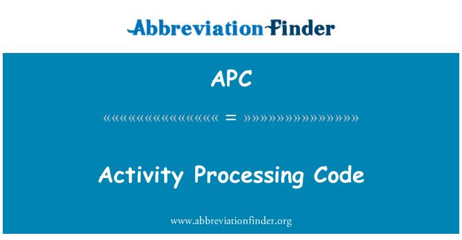 APC: Activity Processing Code