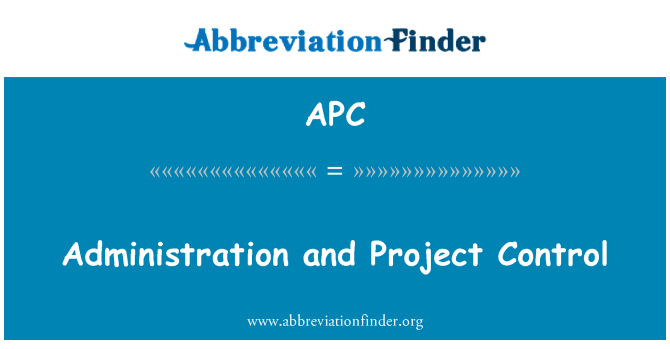 APC: Administration and Project Control