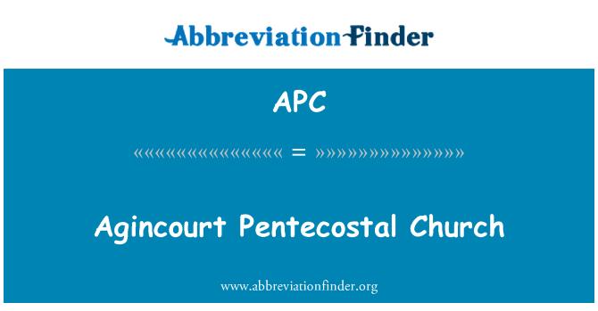 APC: Agincourt Pentecostal Church