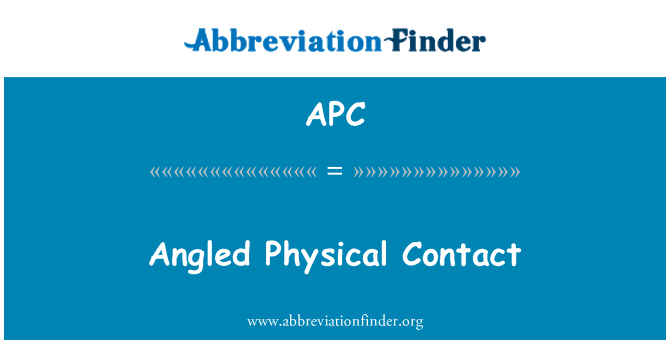 APC: Angled Physical Contact