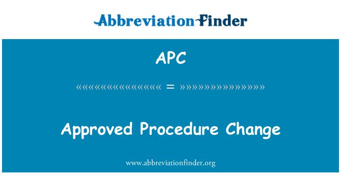 APC: Approved Procedure Change