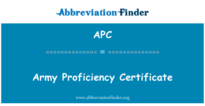 APC: Army Proficiency Certificate