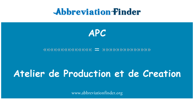 APC: Atelier de Production et de Creation