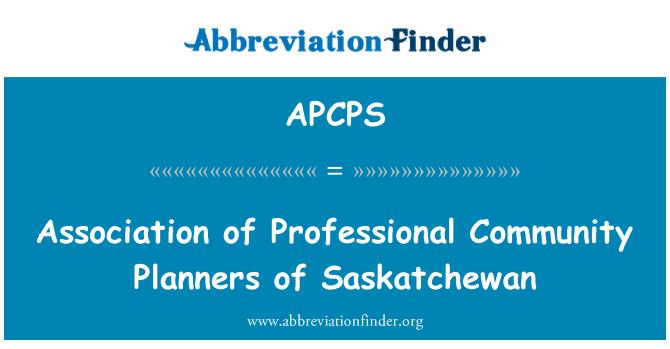 APCPS: Association of Professional Community Planners of Saskatchewan