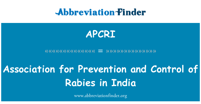 APCRI: Association for Prevention and Control of Rabies in India