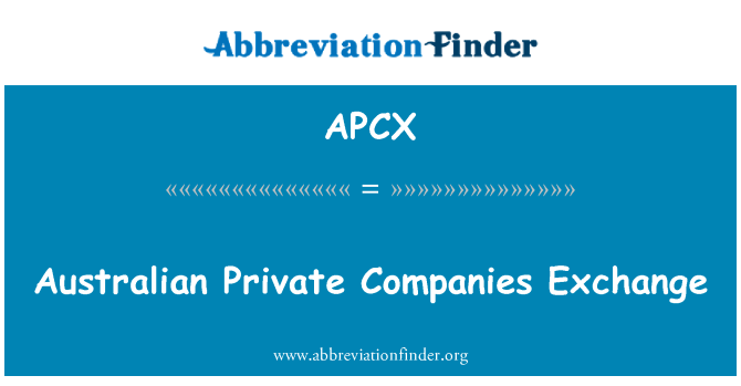 APCX: Avustralya özel şirketlerin Döviz