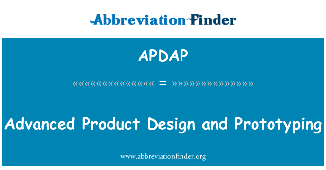 APDAP: Advanced Product Design and Prototyping