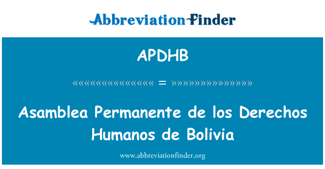 APDHB: Asamblea Permanente de los Derechos Humanos de Bolivia