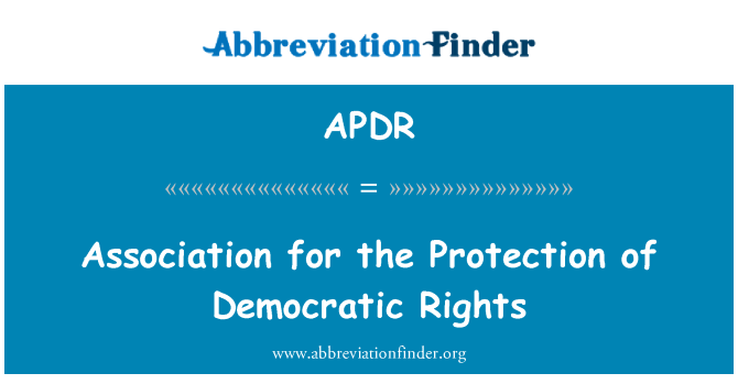 APDR: Association for the Protection of Democratic Rights