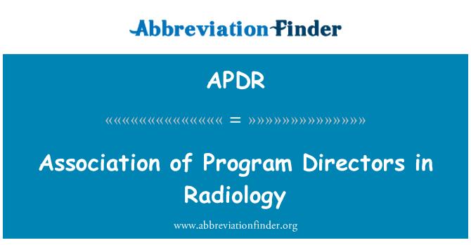 APDR: Association of Program Directors in Radiology