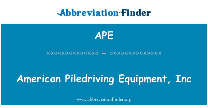 APE: American Piledriving Equipment, Inc