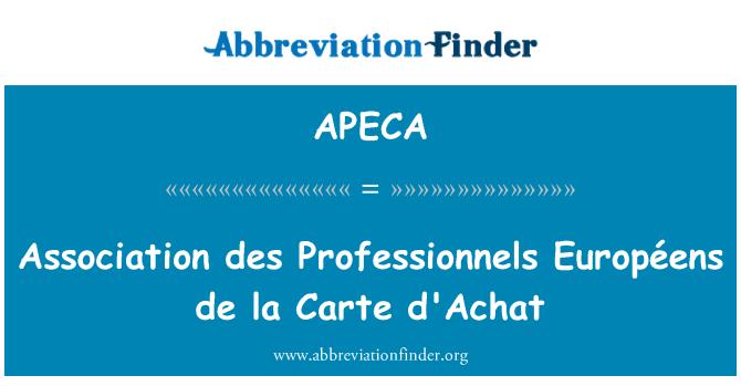 APECA: Association des Professionnels Européens de la Carte d'Achat