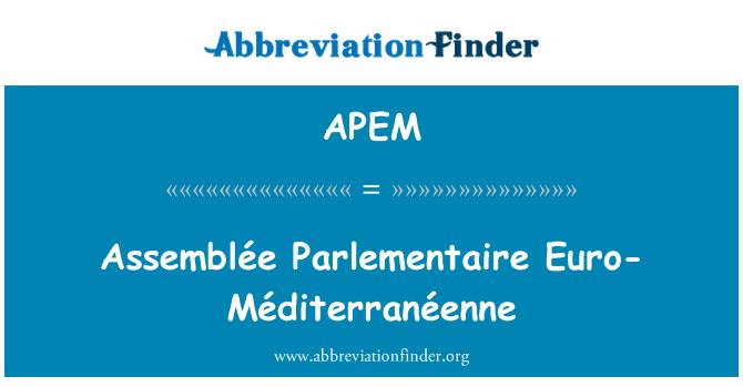 APEM: Assemblée پآرلیمانتاری یورو-Méditerranéenne